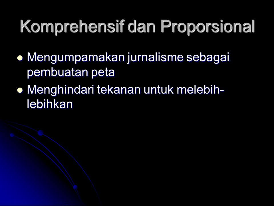Komprehensif dan Proporsional
