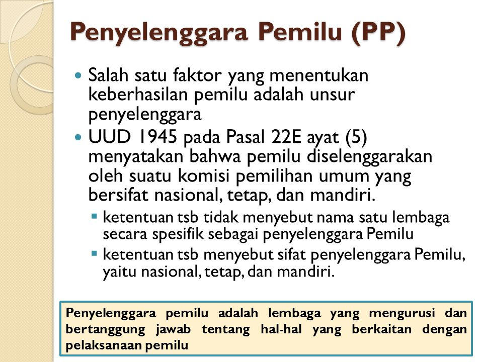 Penyelenggara Pemilu (PP)