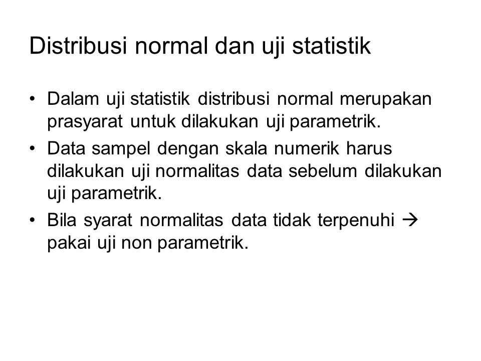 Distribusi normal dan uji statistik