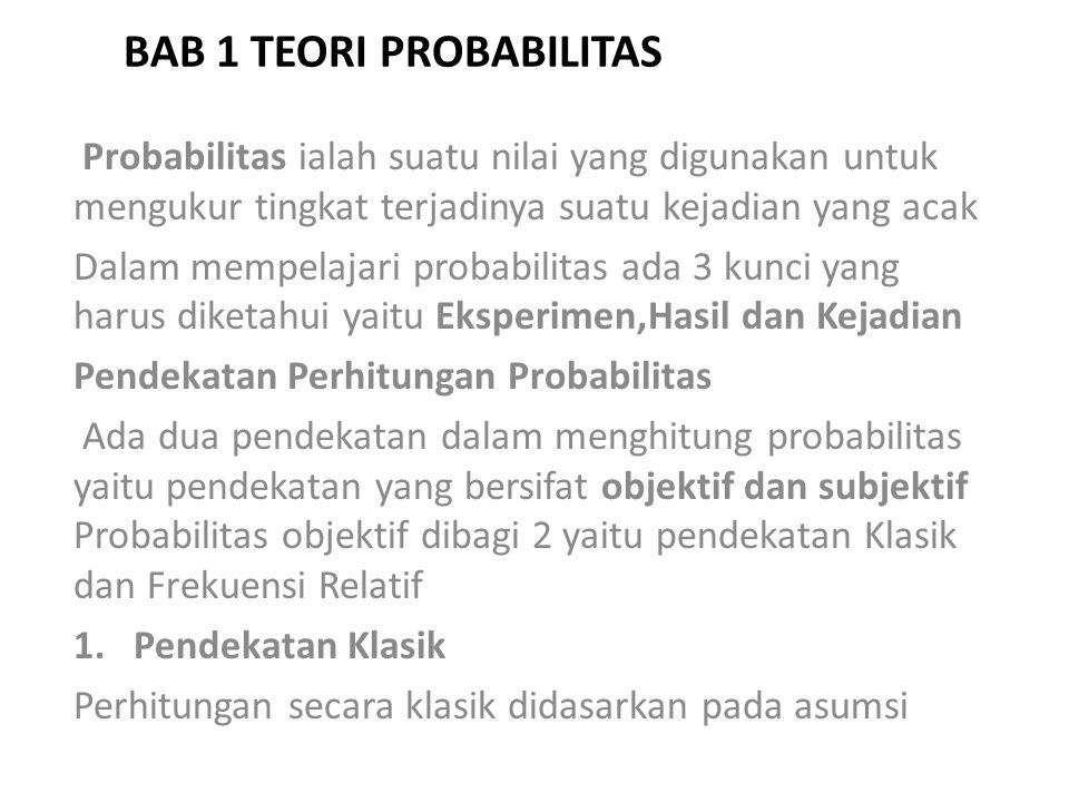 BAB 1 TEORI PROBABILITAS