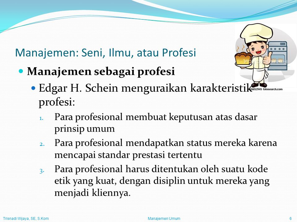 Manajemen: Seni, Ilmu, atau Profesi
