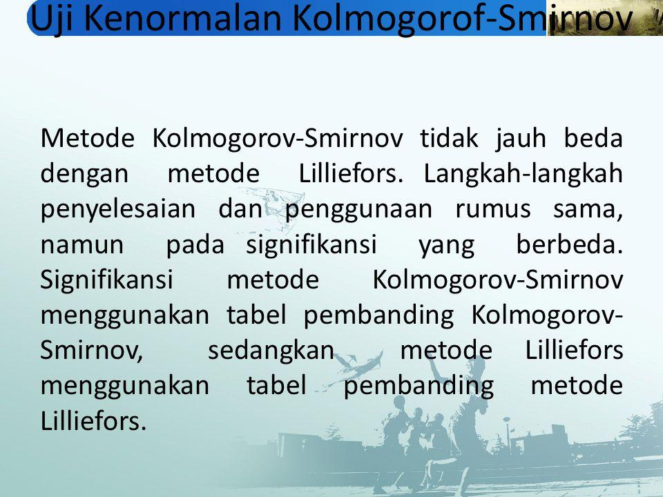 Uji Kenormalan Kolmogorof-Smirnov