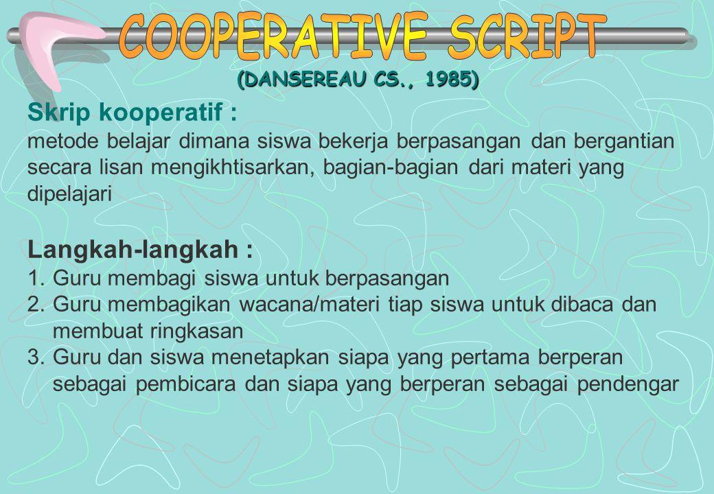 COOPERATIVE SCRIPT Skrip kooperatif : Langkah-langkah :