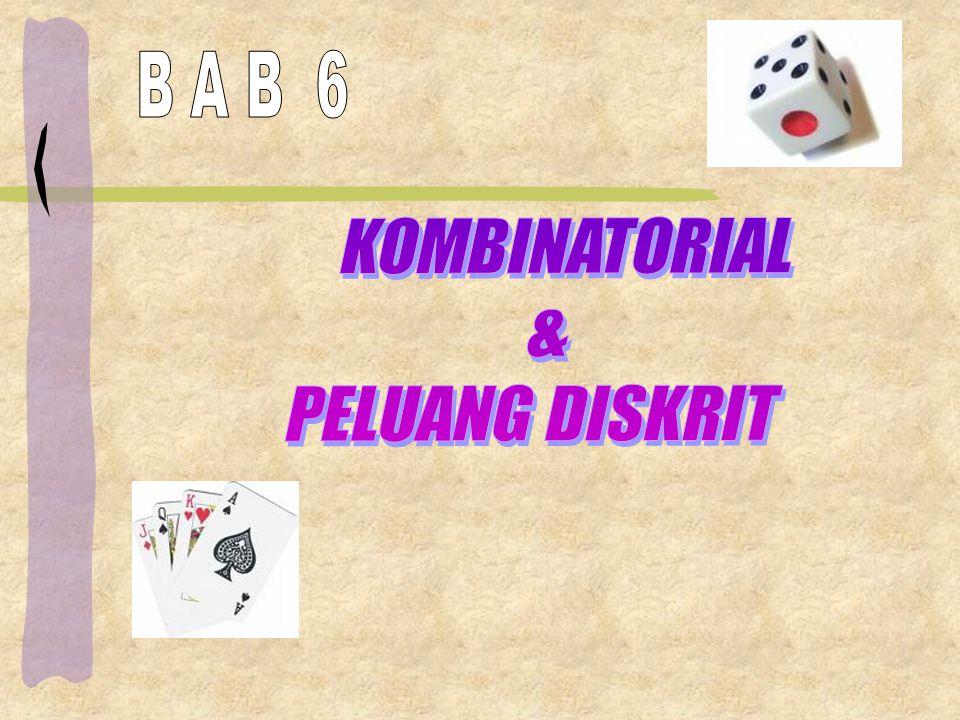 B A B 6 KOMBINATORIAL & PELUANG DISKRIT
