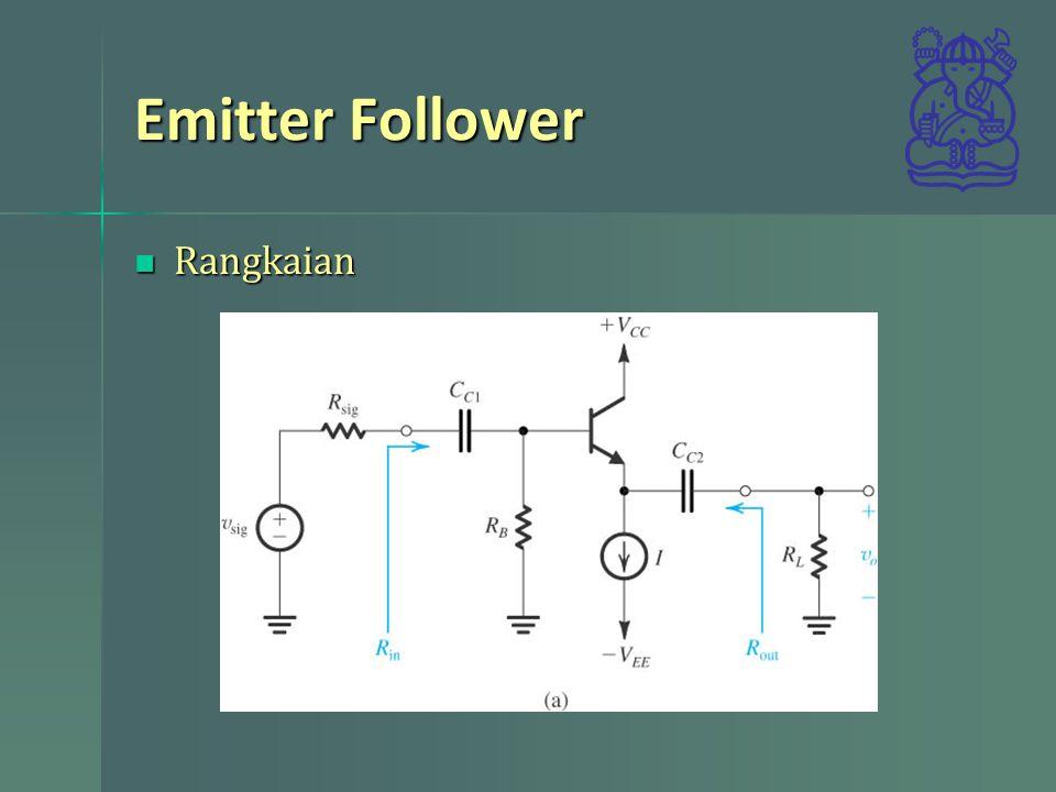 Emitter Follower Rangkaian
