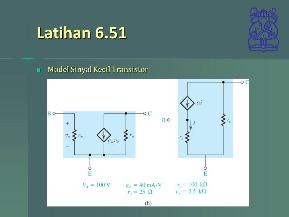 Latihan 6.51 Model Sinyal Kecil Transistor sedr42021_e0541a.jpg