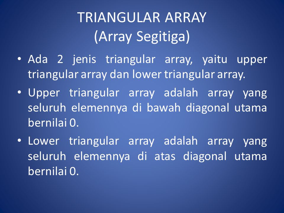 TRIANGULAR ARRAY (Array Segitiga)