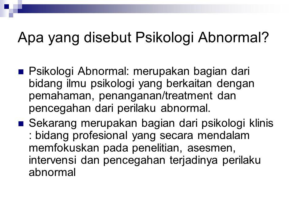 Apa yang disebut Psikologi Abnormal