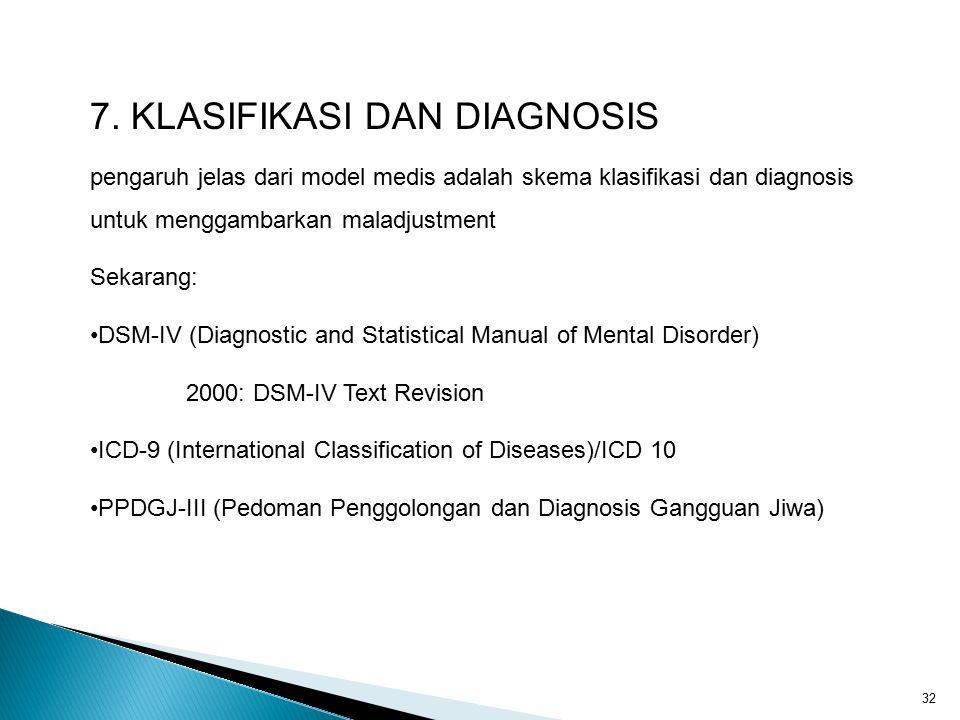 7. KLASIFIKASI DAN DIAGNOSIS