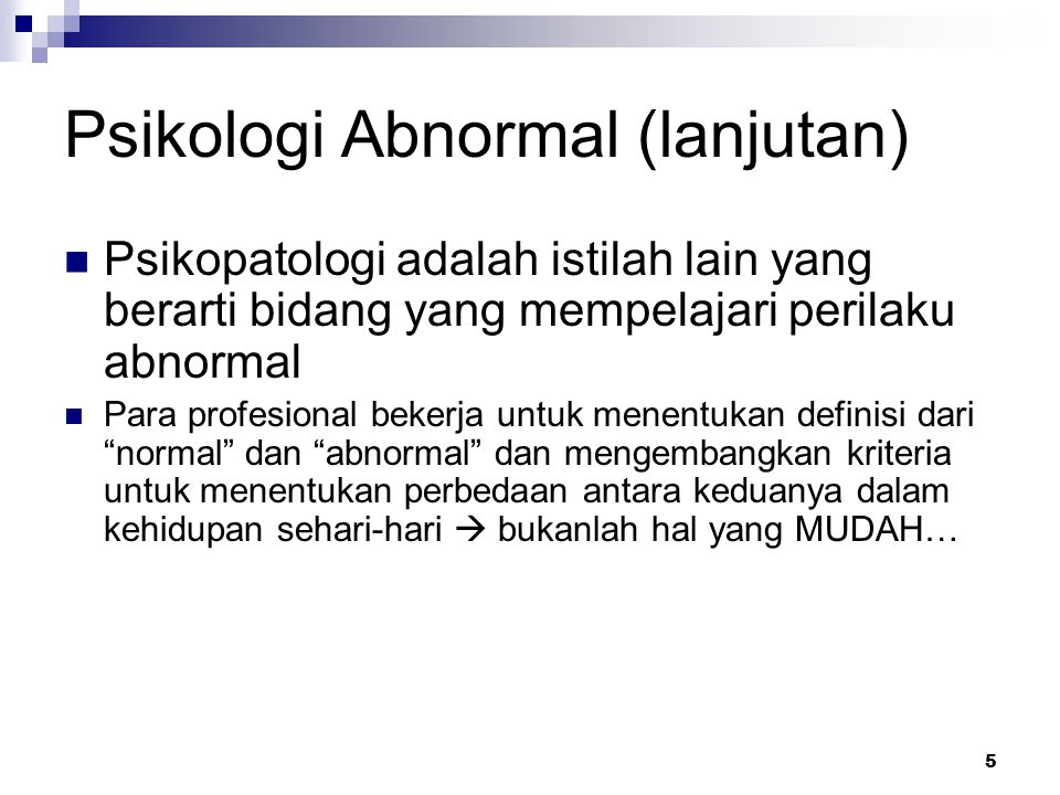 Psikologi Abnormal (lanjutan)