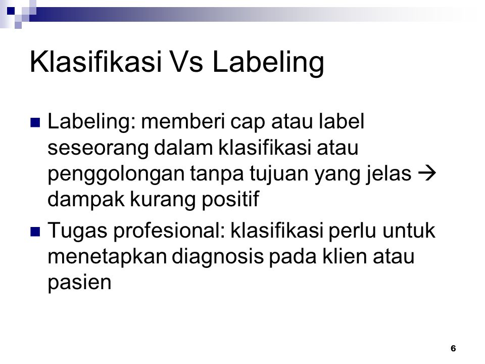 Klasifikasi Vs Labeling
