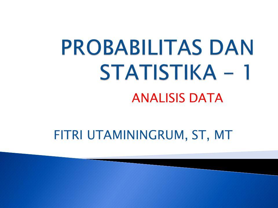 PROBABILITAS DAN STATISTIKA - 1