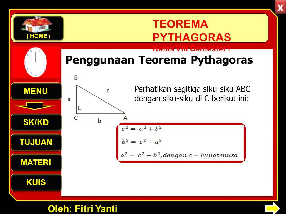 x Penggunaan Teorema Pythagoras