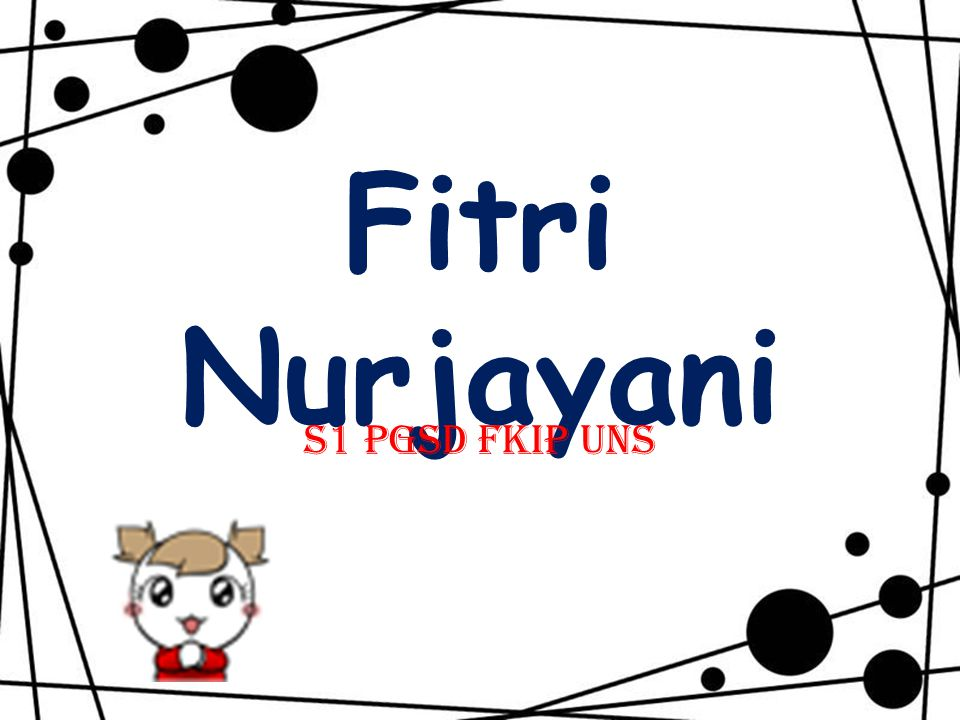 Fitri Nurjayani S1 PGSD FKIP UNS