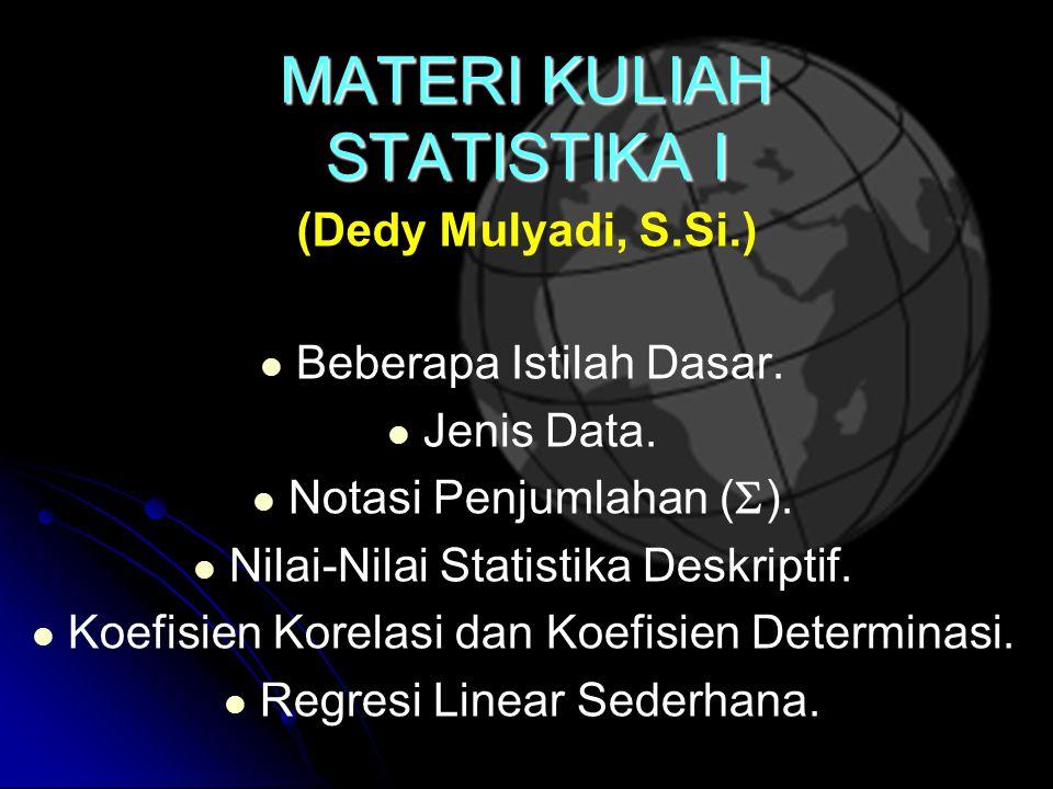 MATERI KULIAH STATISTIKA I