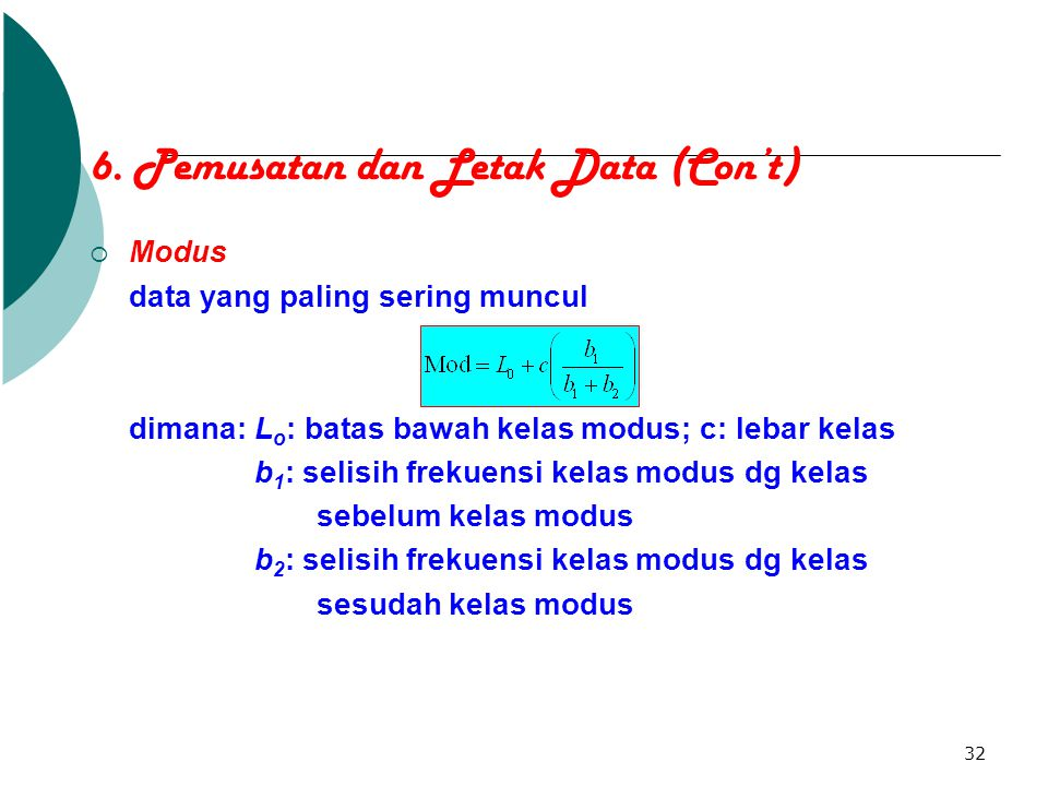 6. Pemusatan dan Letak Data (Con't)