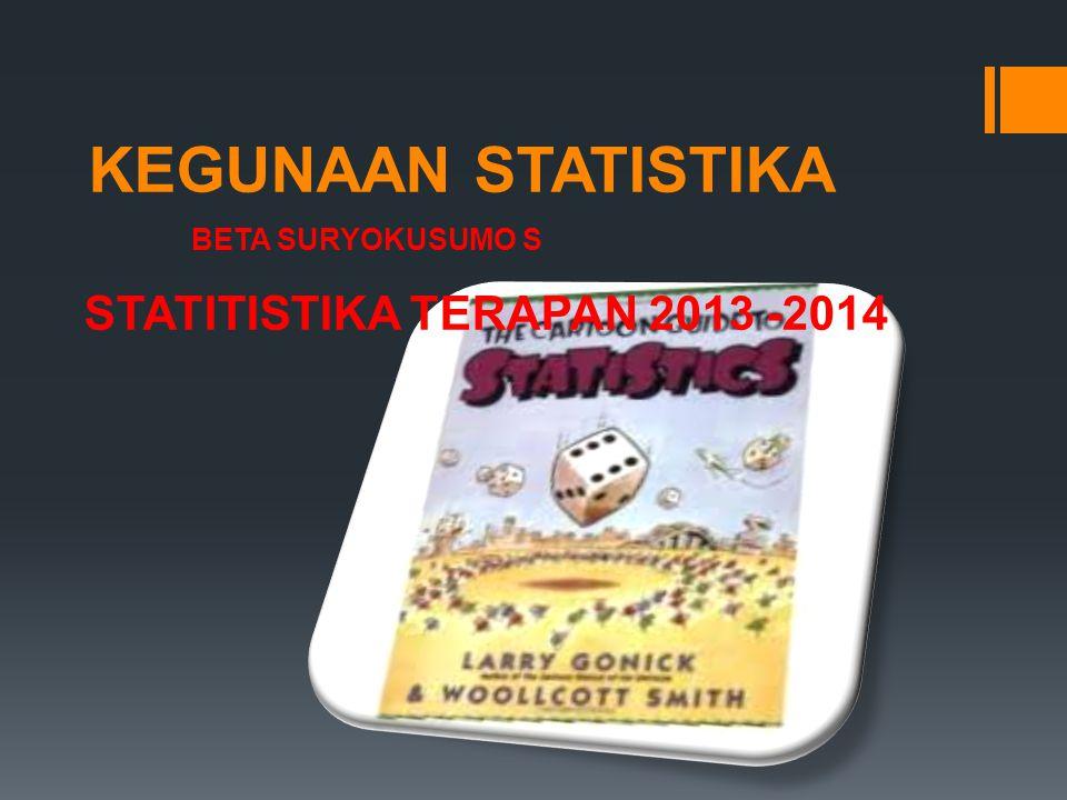 STATITISTIKA TERAPAN 2013 -2014