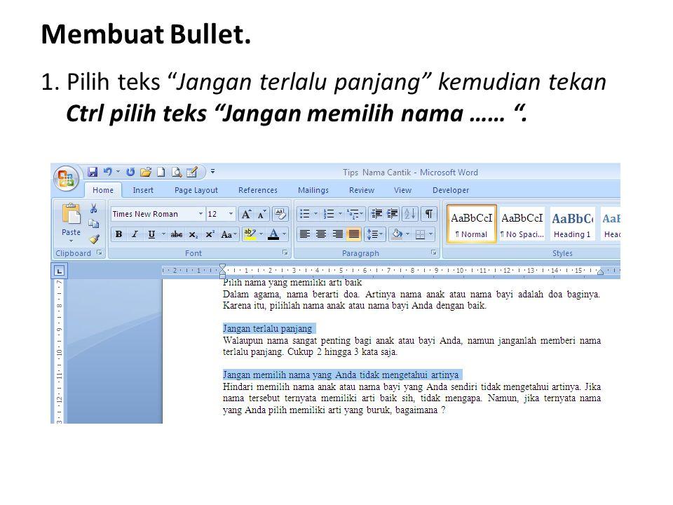 Membuat Bullet. 1.