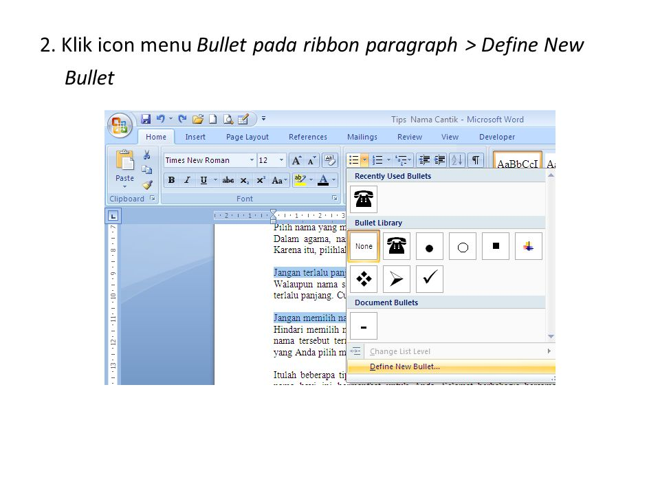 2. Klik icon menu Bullet pada ribbon paragraph > Define New Bullet