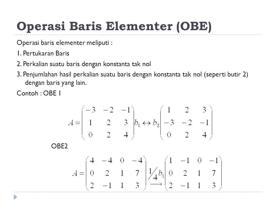 Operasi Baris Elementer (OBE)