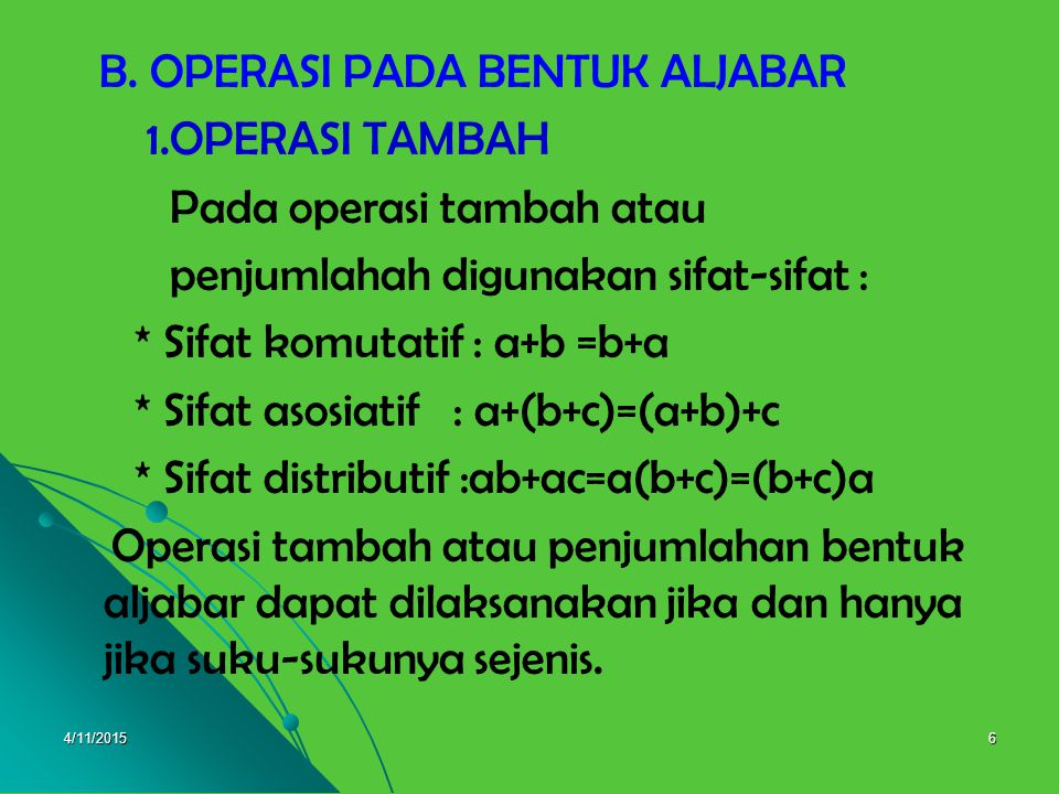 B. OPERASI PADA BENTUK ALJABAR 1.OPERASI TAMBAH