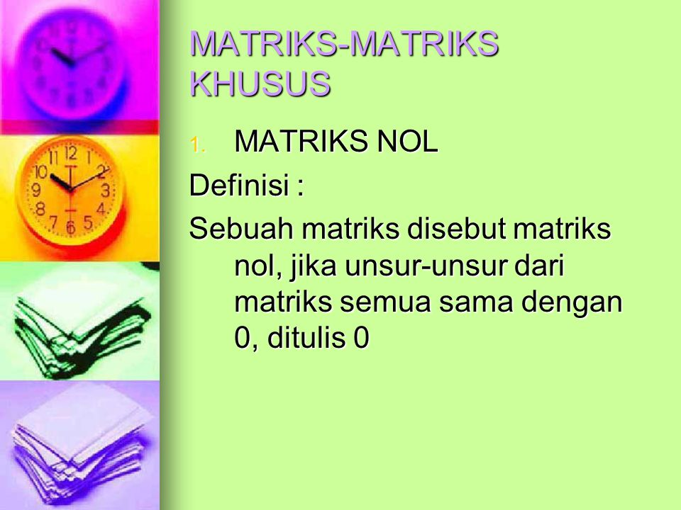 MATRIKS-MATRIKS KHUSUS
