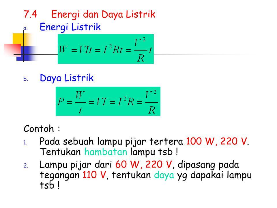7.4 Energi dan Daya Listrik
