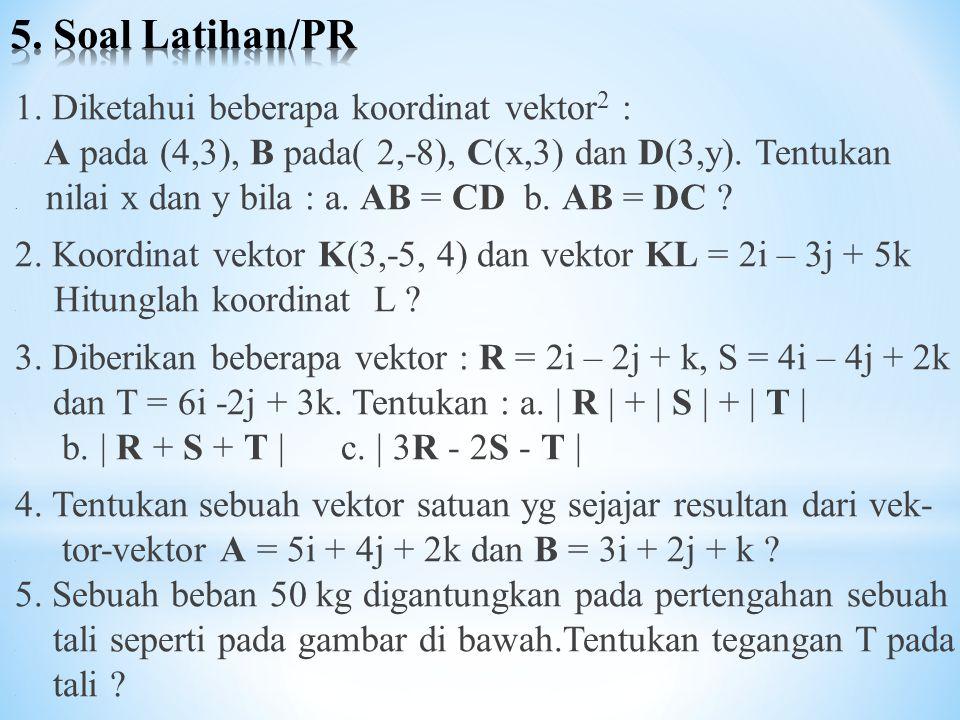 5. Soal Latihan/PR