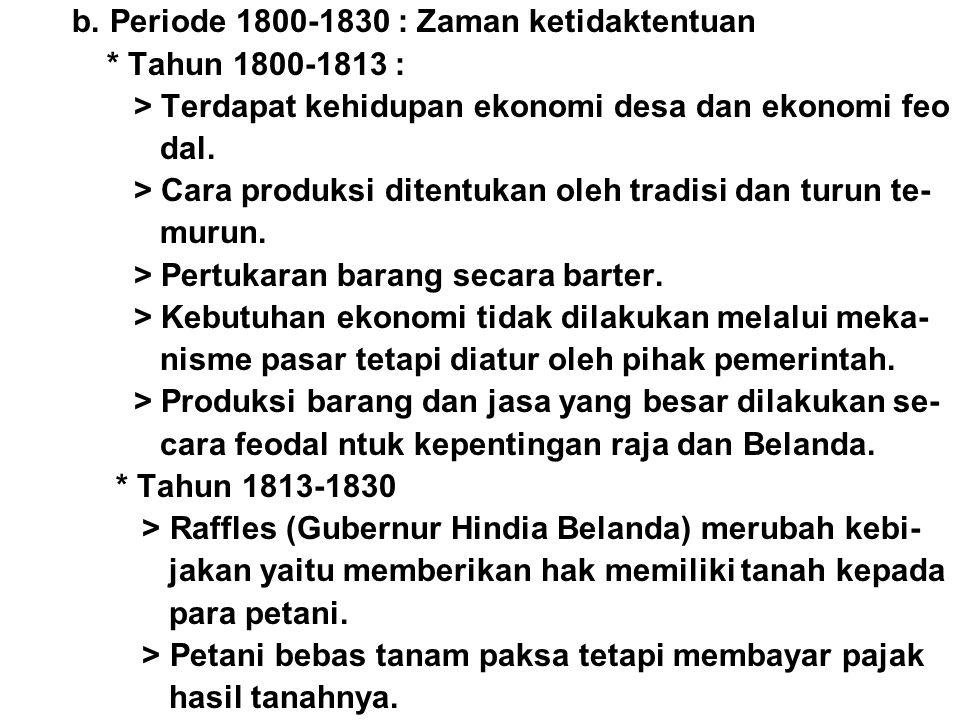 b. Periode 1800-1830 : Zaman ketidaktentuan