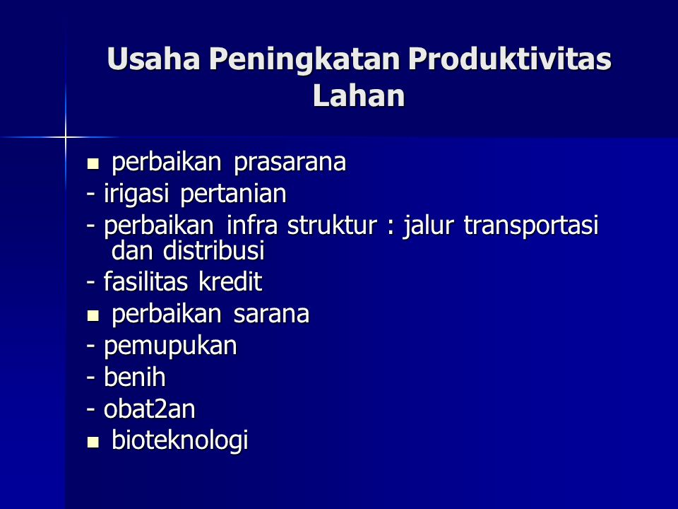 Usaha Peningkatan Produktivitas Lahan