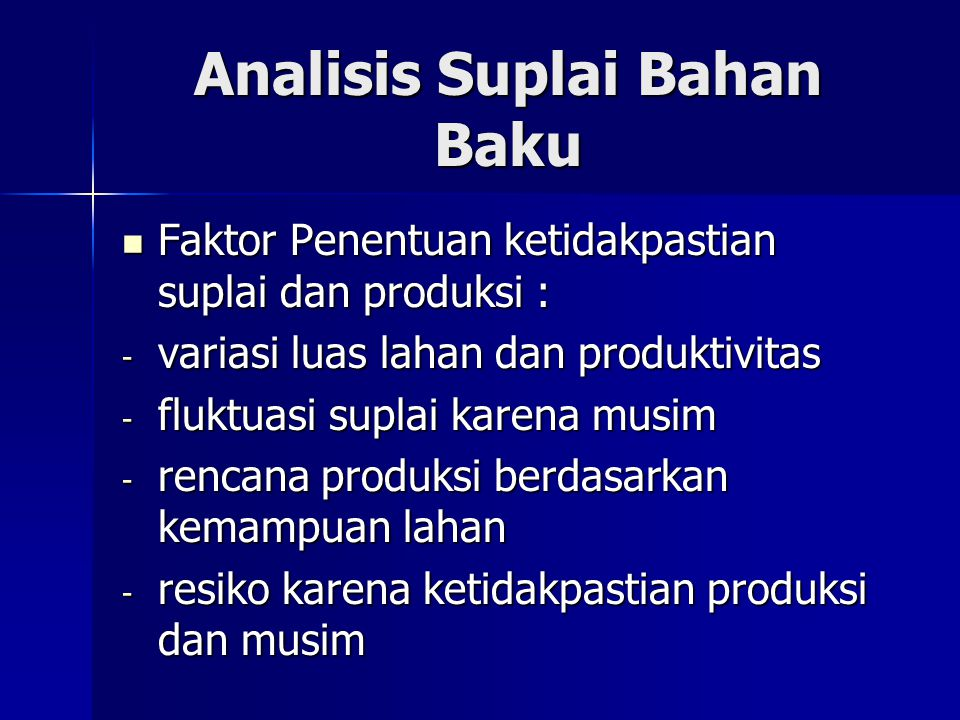 Analisis Suplai Bahan Baku