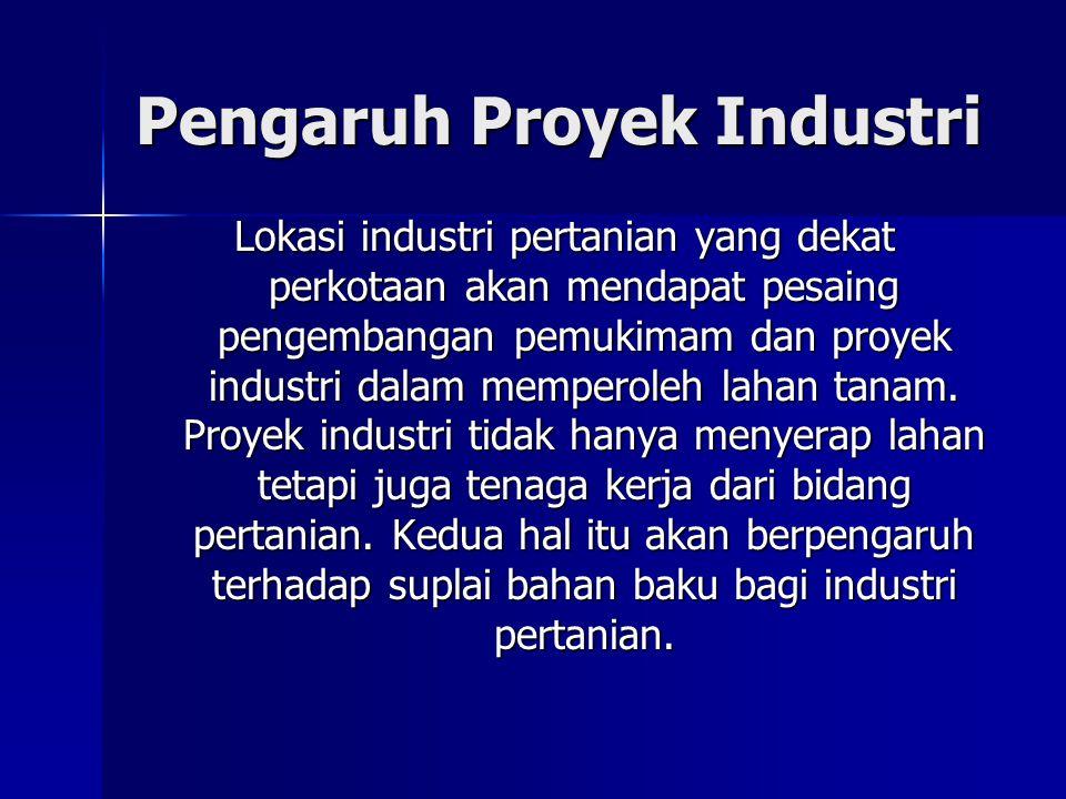 Pengaruh Proyek Industri