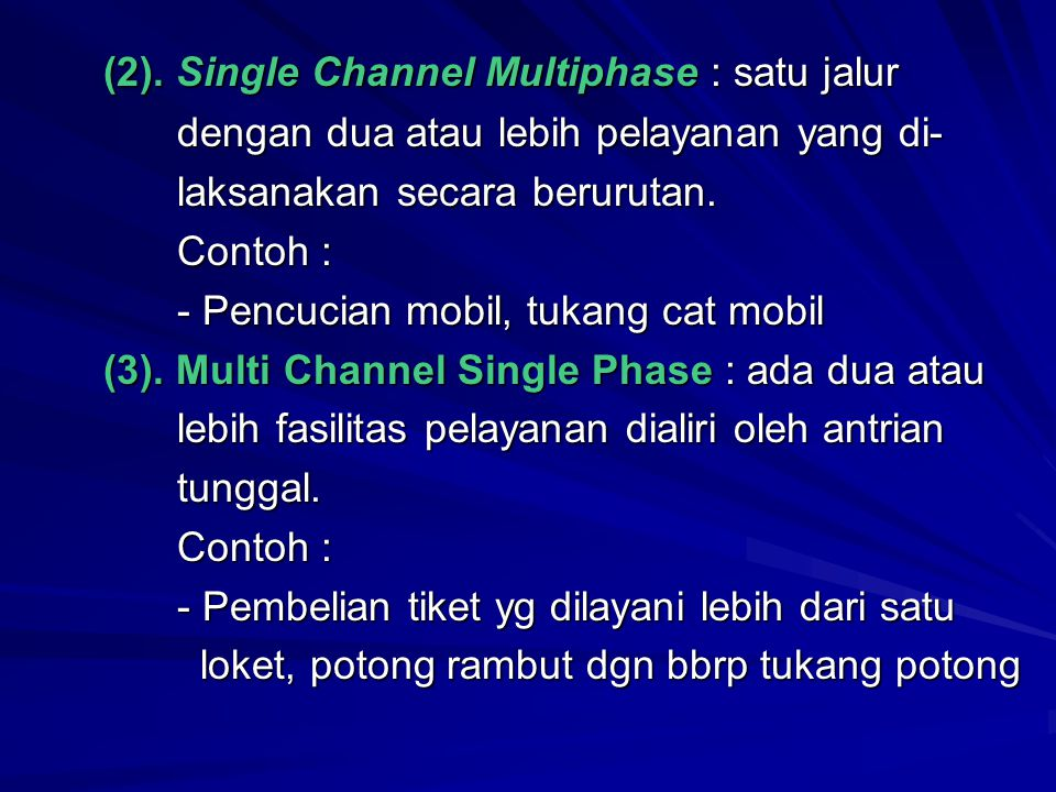 (2). Single Channel Multiphase : satu jalur