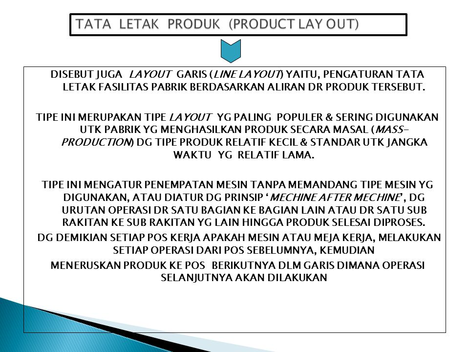 TATA LETAK PRODUK (PRODUCT LAY OUT)