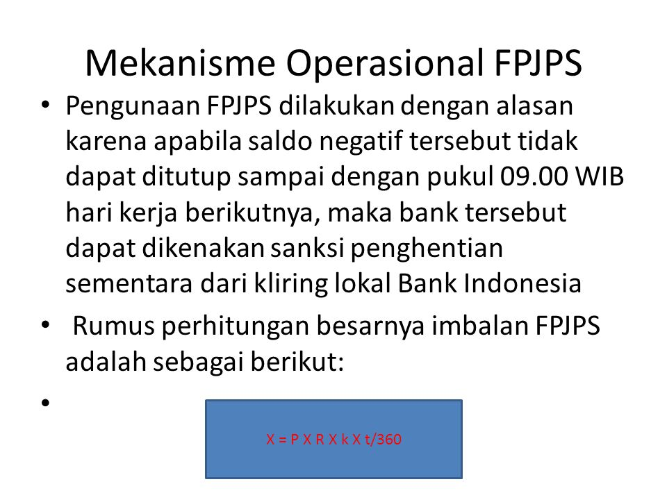 Mekanisme Operasional FPJPS