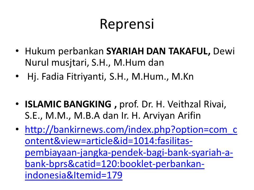 Reprensi Hukum perbankan SYARIAH DAN TAKAFUL, Dewi Nurul musjtari, S.H., M.Hum dan. Hj. Fadia Fitriyanti, S.H., M.Hum., M.Kn.