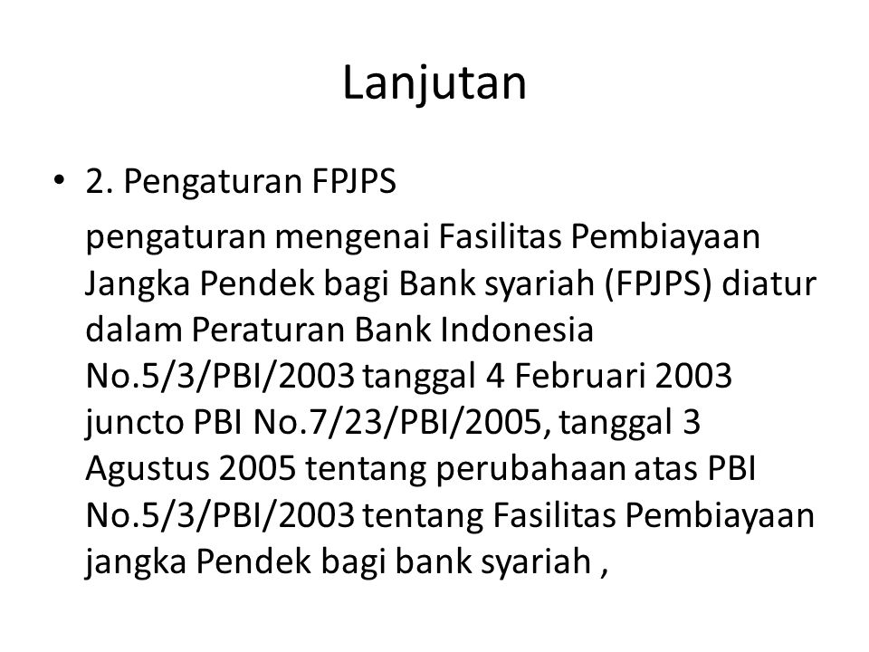 Lanjutan 2. Pengaturan FPJPS