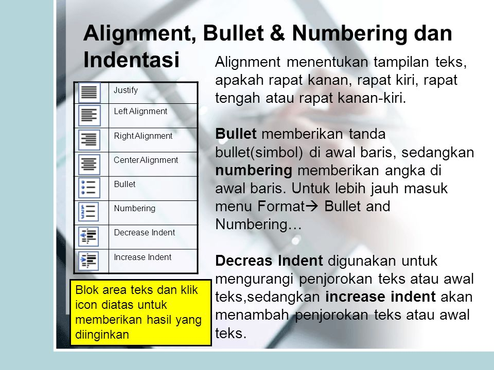 Alignment, Bullet & Numbering dan Indentasi