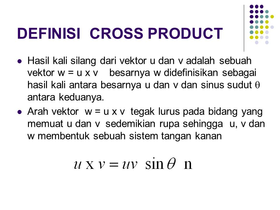 DEFINISI CROSS PRODUCT