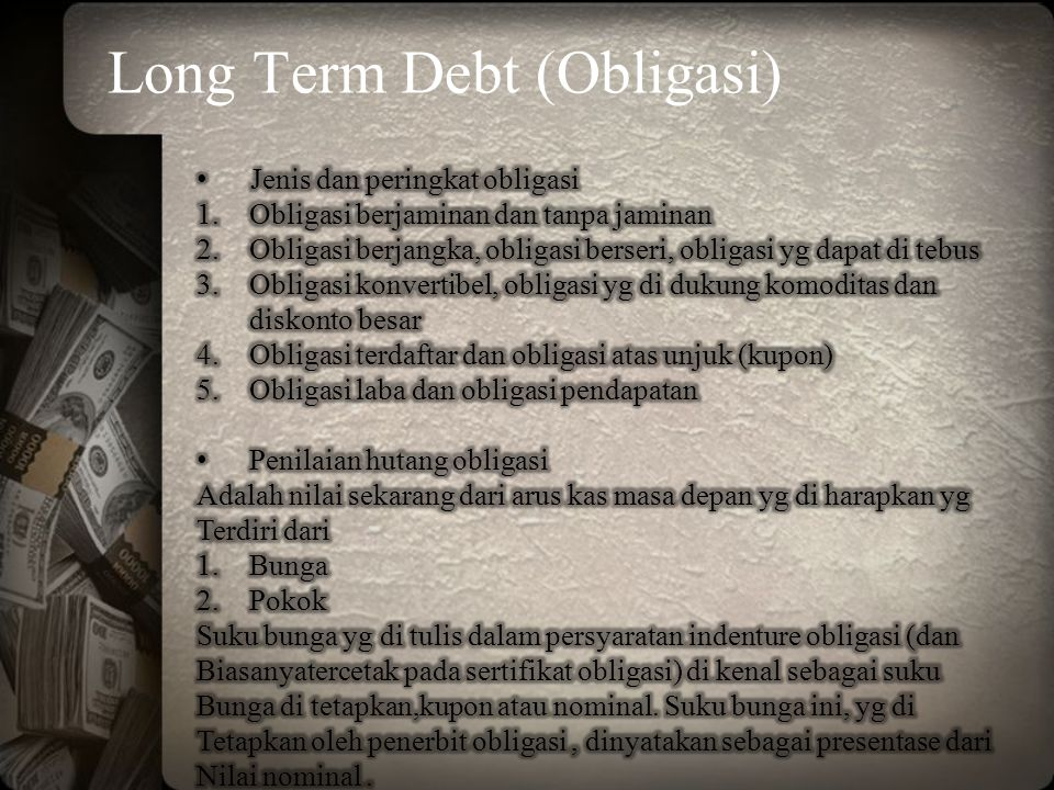 Long Term Debt (Obligasi)