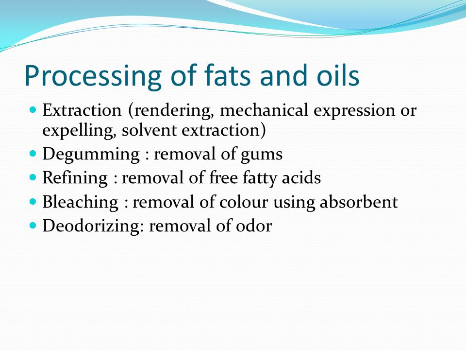 Processing of fats and oils