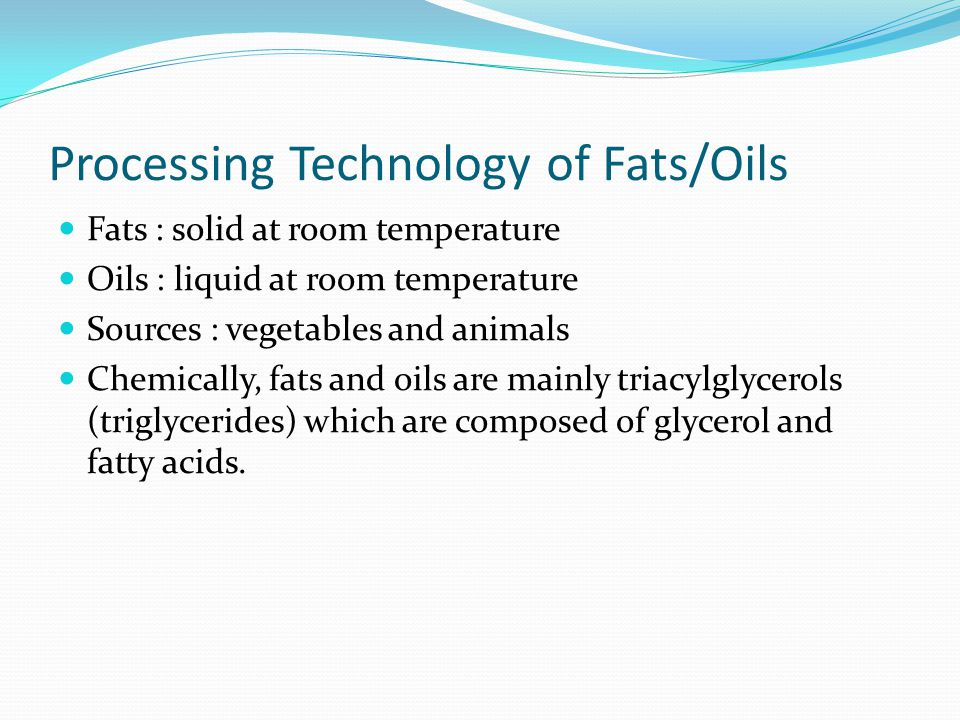Processing Technology of Fats/Oils