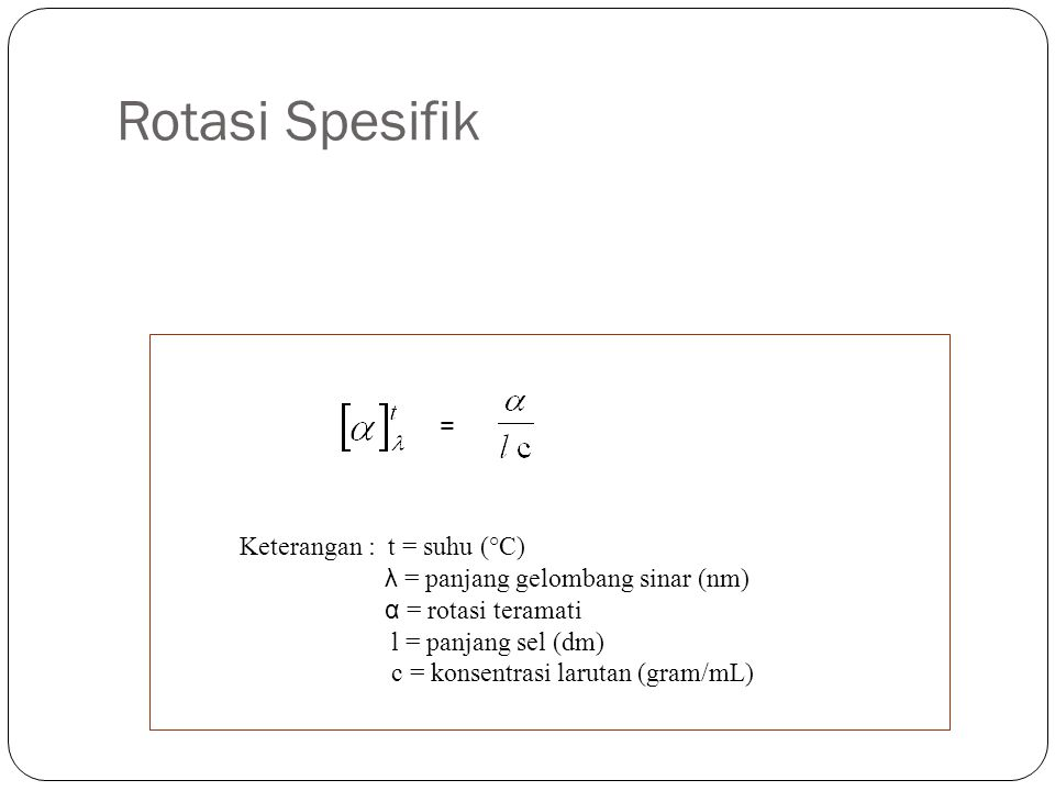 Rotasi Spesifik = Keterangan : t = suhu (°C)