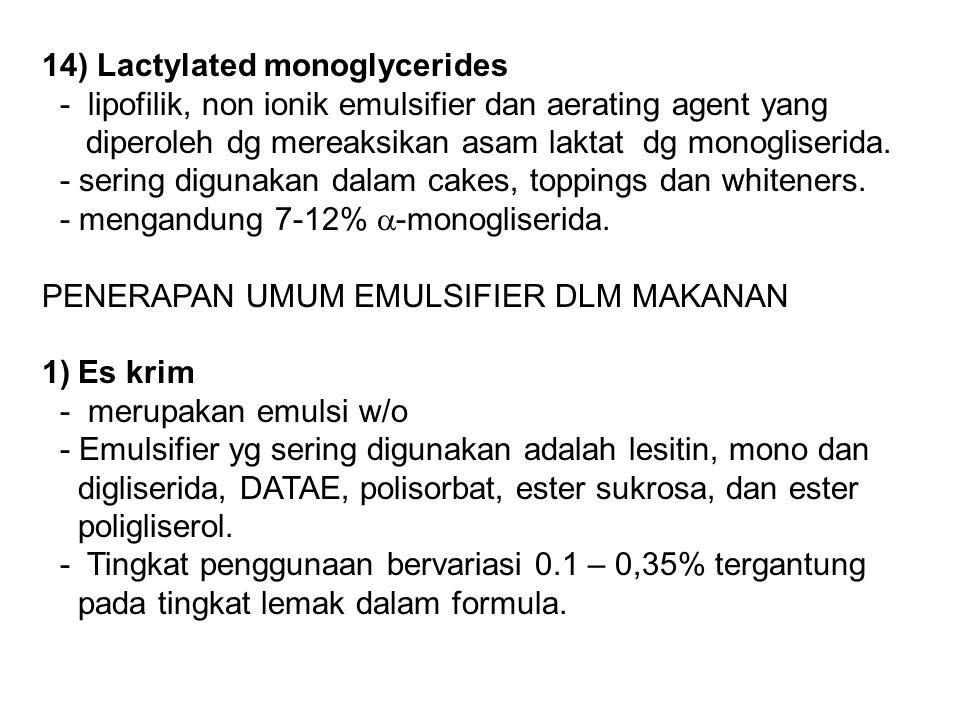 14) Lactylated monoglycerides