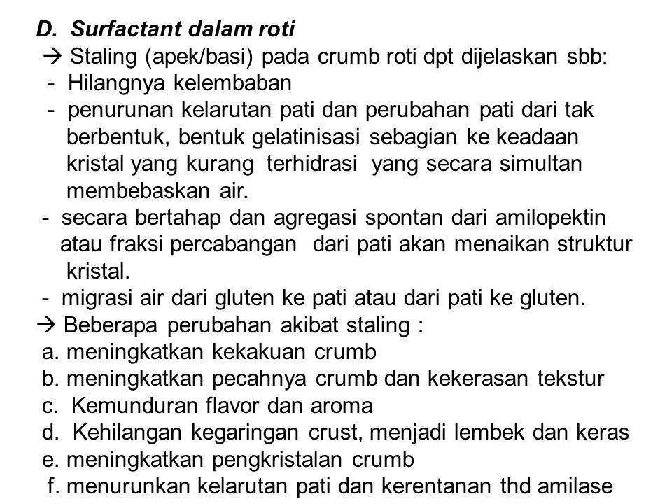 D. Surfactant dalam roti