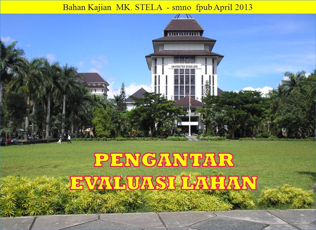 Bahan Kajian MK. STELA - smno fpub April 2013