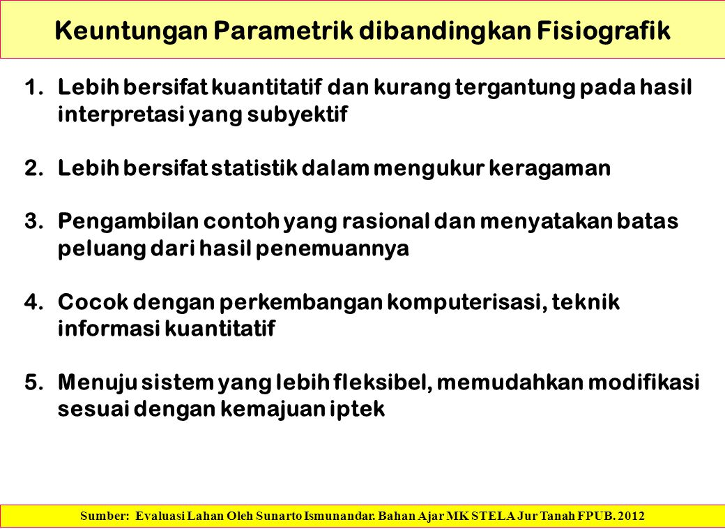 Keuntungan Parametrik dibandingkan Fisiografik