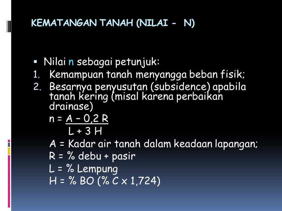 KEMATANGAN TANAH (NILAI - N)