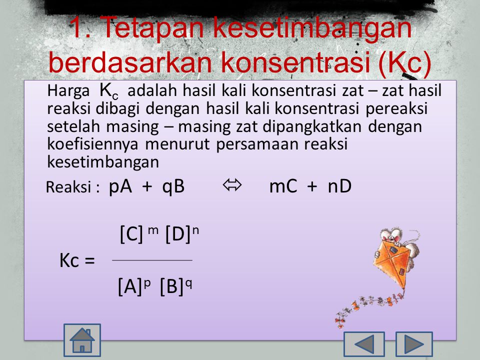 1. Tetapan kesetimbangan berdasarkan konsentrasi (Kc)