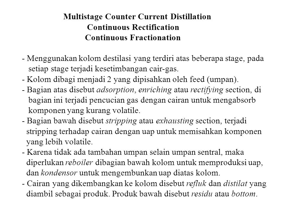 Multistage Counter Current Distillation